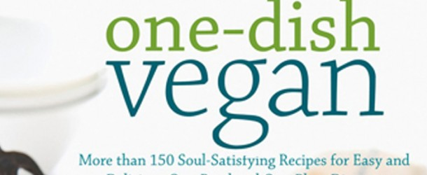 One-Dish Vegan Recipe and Giveaway