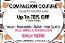 Treat Yourself to Guilt-Free Fashion This Holiday Season! Compassion Couture's Annual Online Holiday Sample Sale!
