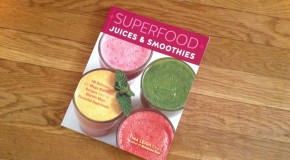 Book Review and Giveaway: Superfood Juices and Smoothies