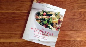 Cookbook Review and Giveaway: The Nut Butter Cookbook by Robin Robertson