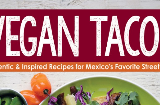 Cookbook Review and Giveaway: Vegan Tacos by Jason Wyrick