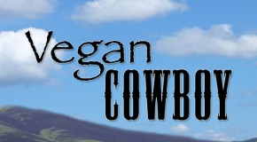 BOOK REVIEW: Vegan Cowboy – Romance and Self-Awakening, with a Side of Activism