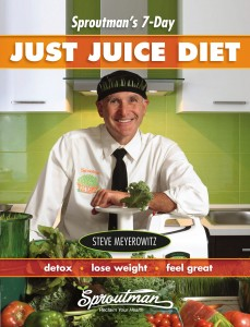 Sproutman's 7-Day Just Juice Diet_COVER high-res