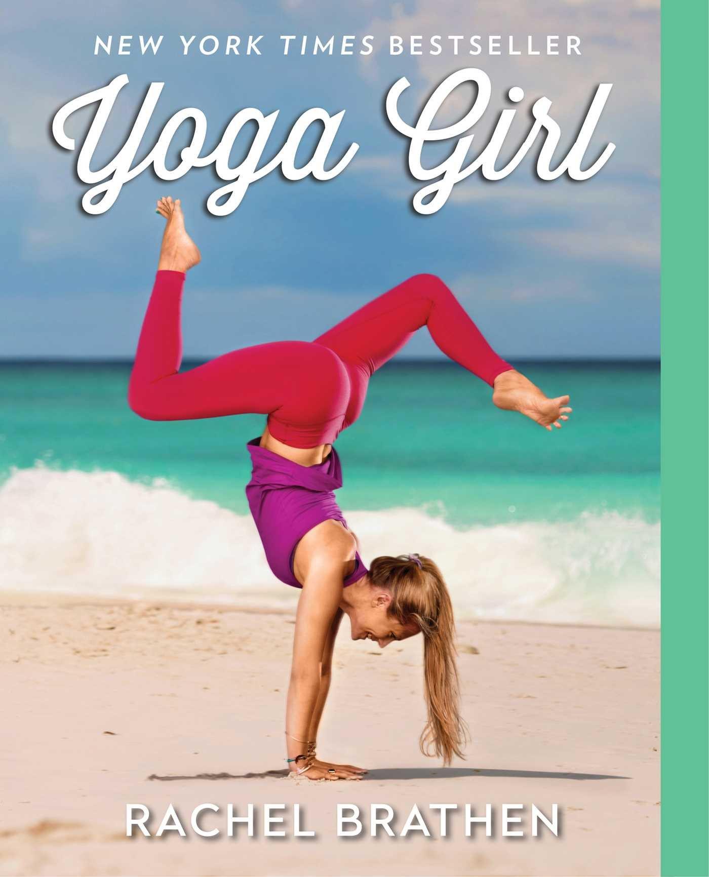 Yoga Girl by Rachel Brathen - Chic Vegan