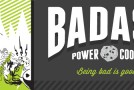 Product Review: Badass Power Cookie