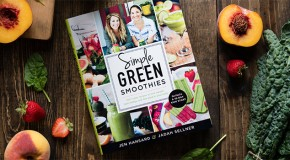 Review and Recipe: Simple Green Smoothies by Jen Hansard and Jadah Sellner