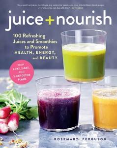 Juice + Nourish by Rosemary Ferguson