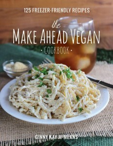 The Make Ahead Vegan Cookbook