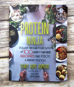 Protein Ninja by Terry Hope Romero