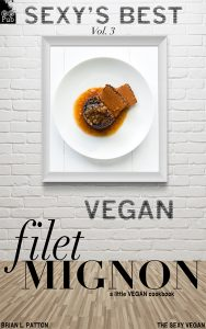 The Sexy Vegan's Vegan Filet Mignon