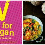 COOKBOOK REVIEW AND RECIPE: V IS FOR VEGAN BY KERSTIN RODGERS