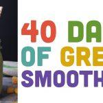 Kickstart that green smoothie habit!