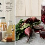 Beet Kvass from Kombucha, Kefir, and Beyond