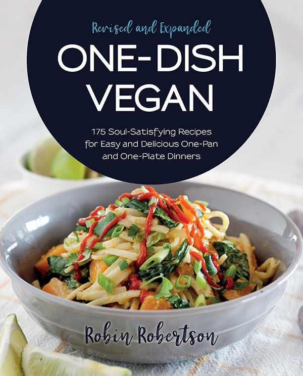 One-Dish Vegan Revised and Expanded by Robin Robertson