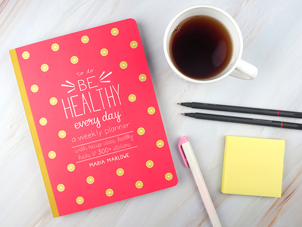 The Be Healthy Every Day weekly planner