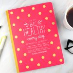 Be Healthy Every Day – A Weekly Planner