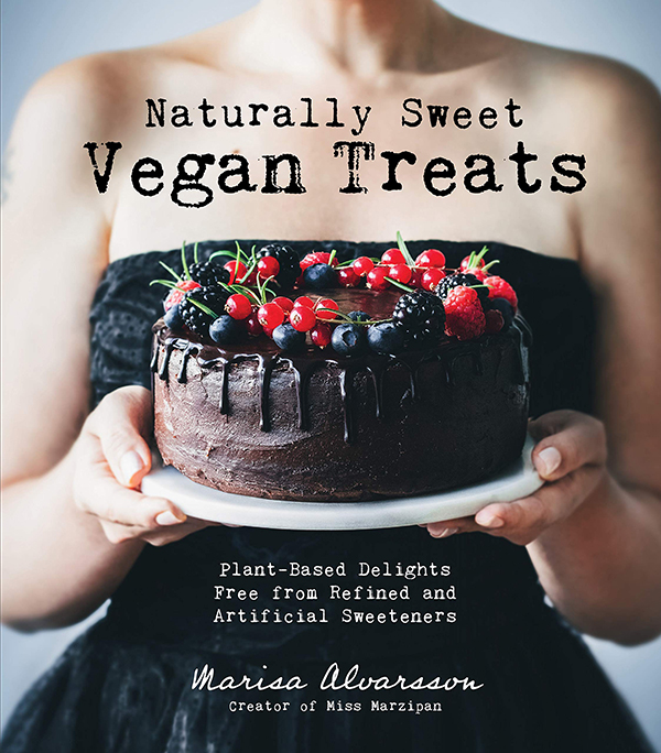 Naturally Sweet Vegan Treats by Marisa Alvarsson