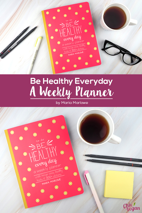 Be Healthy Every Day: A Weekly Planner by Maria Marlowe will help you stay on track with your healthy living goals!