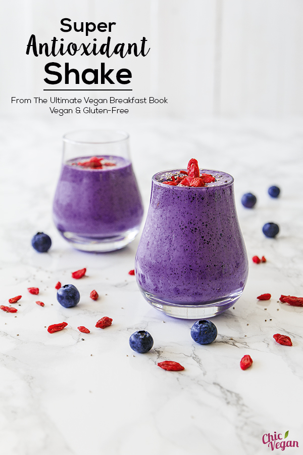 Super Antioxidant Shake with Blueberries and Goji Berries from The Ultimate Vegan Breakfast Book: 80 Mouthwatering Plant-Based Recipes You'll Want to Wake Up For © Nadine Horn and Jörg Mayer