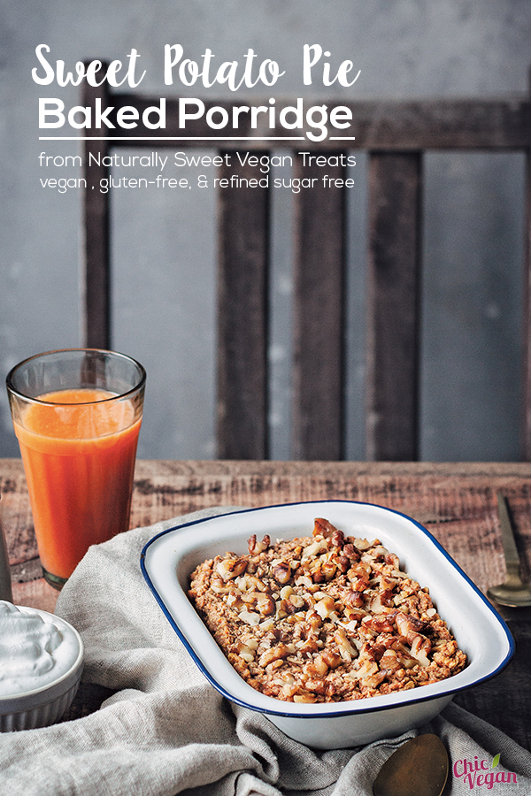 Sweet Potato Pie Baked Porridge from Naturally Sweet Vegan Treats by Marisa Alvarsson is a warm and comforting breakfast treat. It's vegan and gluten-free with no added unrefined sweetener and nut-free options.