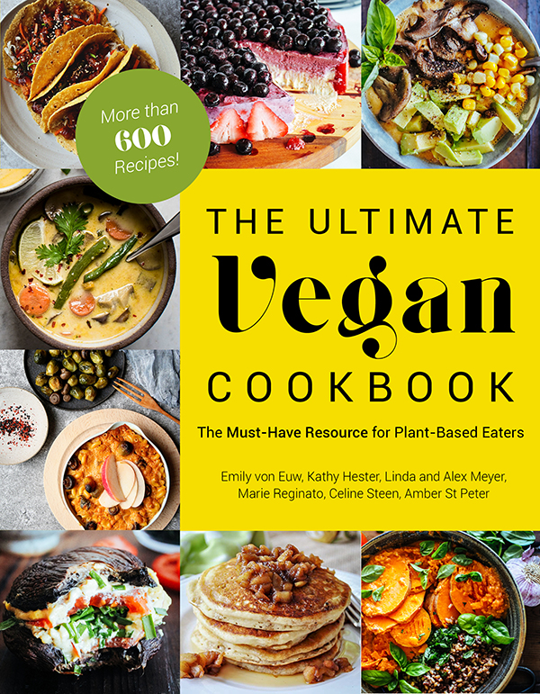 The Ultimate Vegan Cookbook is a massive compilation of over 600 recipes from Emily von Euw, Kathy Hester, Linda and Alex Meyer, Marie Reginato, Celine Steen, and Amber St. Peter