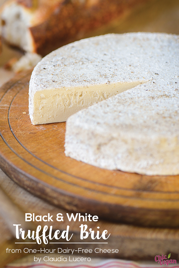 Everyone will enjoy the mild flavor of this vegan Black and White Truffled Brie from One-Hour Dairy-Free Cheese by Claudia Lucero. It's easy make, and tasty variations are included in the recipe.