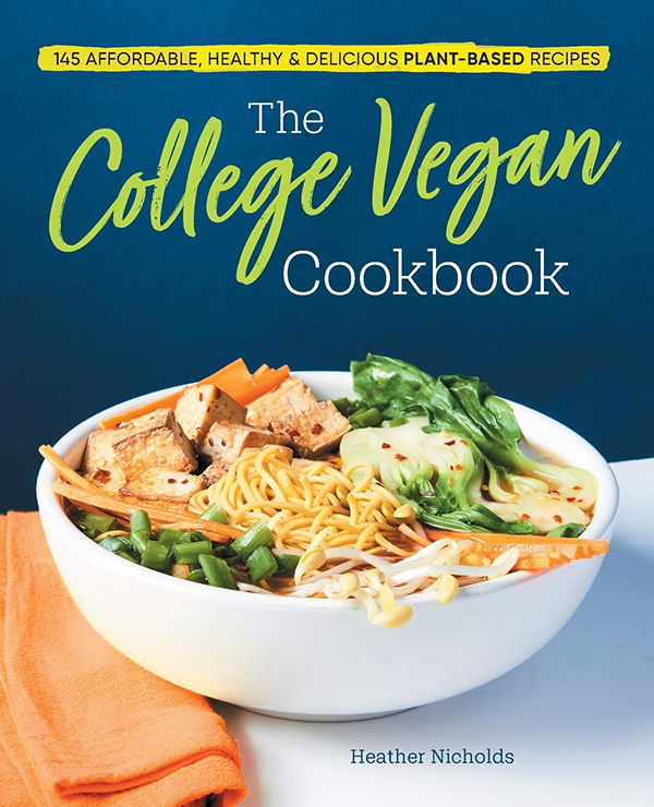 The College Vegan Cookbook by Heather Nicholds