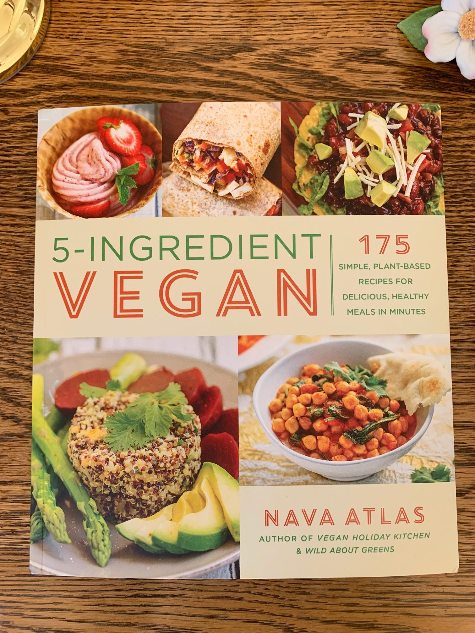 5 Ingredient Vegan by Nava Atlas 3