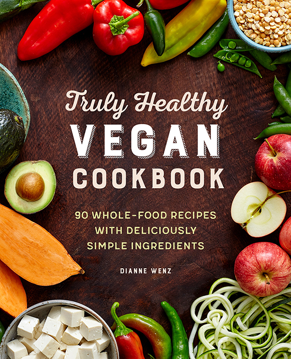 The Truly Healthy Vegan Cookbook Book